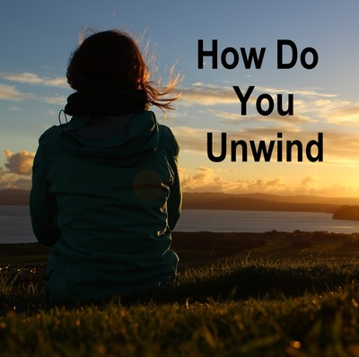 How do you unwind