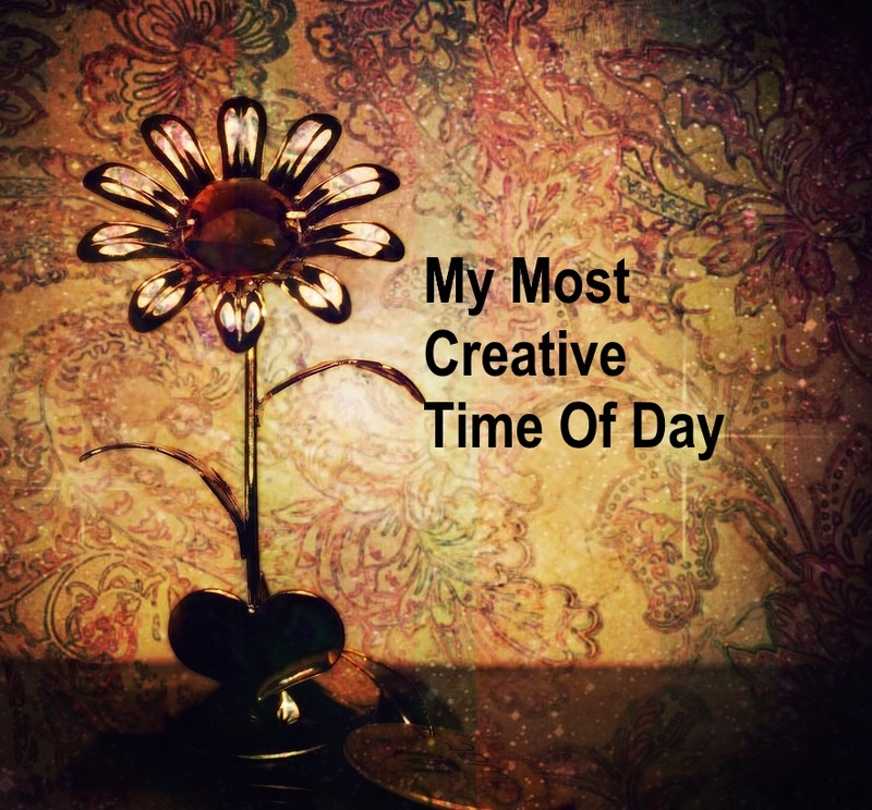 My Most Creative Time Of Day