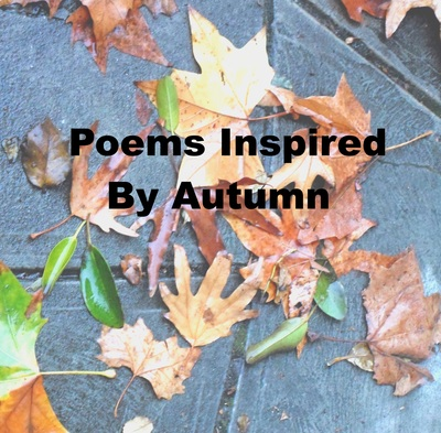 Poems inspired by Autumn