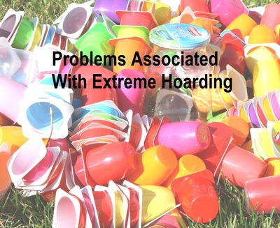 Problems associated with extreme hoarding