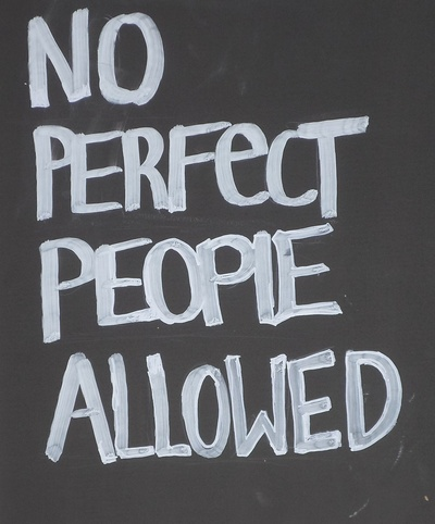 Sign Saying No Perfect People Allowed
