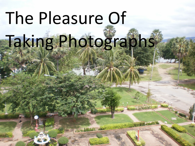 The Pleasure Of Taking Photographs